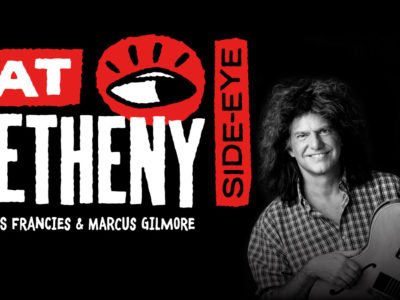 Pat Metheny - Side-Eye Tour