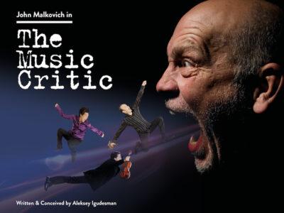JOHN MALKOVICH - THE MUSIC CRITIC